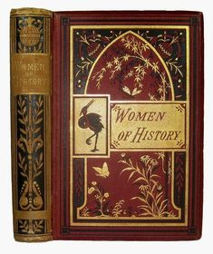 1881 Famous Women of Ancient & Modern History Royalty Society Decorative Binding