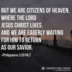 Philippians 3:20 NLT