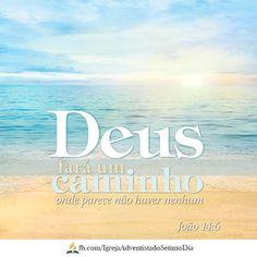 """Assim diz o Senhor, aquele que fez um caminho pelo mar:  """"Esqueçam o que se foi; não vivam no passado. Isaías 43:16-18"""