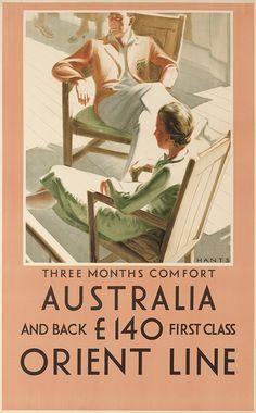 Hants Dates Unknown Australia Orient Line Circa 1925 inches 101 Retro Advertising, Vintage Advertisements, Vintage Ads, Vintage Travel Posters, Vintage Postcards, Posters Australia, Australian Vintage, Tourism Poster, Images Vintage