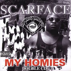 Scarface - My Homies [Screwed & Chopped] Samples:  West Coast Poplock performed by Ronnie Hudson & The Street People (Southside: Houston, Texas)  Ghetto: Misfortune's Wealth performed by The 24-Carat Black (The Geto)  Friends performed by Whoidini (Homies & Thuggs [Remix])