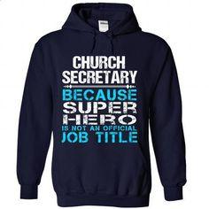 Church Secretary - #awesome tee #sweaters for fall. ORDER HERE => https://www.sunfrog.com/Funny/Church-Secretary-2235-NavyBlue-Hoodie.html?68278