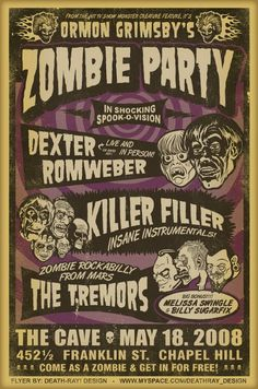 zombie party poster by Death Ray Designs Halloween Flyer, Halloween Poster, Halloween Quotes, Arte Horror, Horror Art, Horror Films, Rockabilly, Zombie Walk, Zombie Party