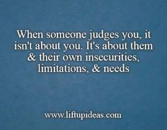 HOW TO STOP WORRYING ABOUT PEOPLE'S JUDGMENT  Read at : www.liftupideas.com/stop-worrying-peoples-judgment