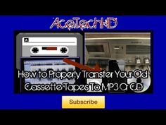 ▶ How to Properly Transfer Your Old Cassette Tapes To CD Or MP3 (HQ) - YouTube
