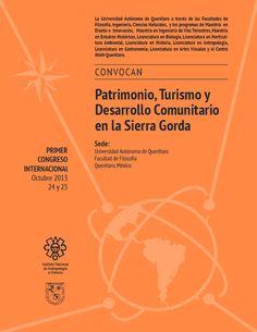 Primer Congreso Internacional Patrimonio, Turismo y Desarrollo Comunitario en la Sierra Gorda