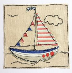 Lovely little collection of appliqué sailing boats on canvas. Great as a card, or perhaps framed for a little childs bedroom. x - couples complete with envelope and cellophane wrap for protection. Embroidery Cards, Free Motion Embroidery, Embroidery Applique, Embroidery Ideas, Applique Quilts, Freehand Machine Embroidery, Free Machine Embroidery, Free Applique Patterns, Applique Ideas