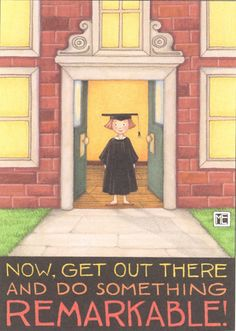Mary Engelbreit Graduation Now Get Out There Do Something Remarkable Magnet Mary Engelbreit, Making Ideas, Childrens Books, Something To Do, Paper Dolls, Aurora Sleeping Beauty, Greeting Cards, Mary Mary, Smile