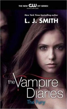 The Fury (Vampire Diaries Series #3)  by L. J. Smith