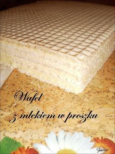 Wafel z mlekiem w proszku Cooking Recipes, Sweets, Bread, Cheese, Chocolate, Baking, Cake, Food, Garden