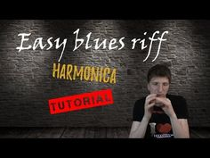 Easy blues riff - HARMONICA TUTORIAL (with tabs) - YouTube