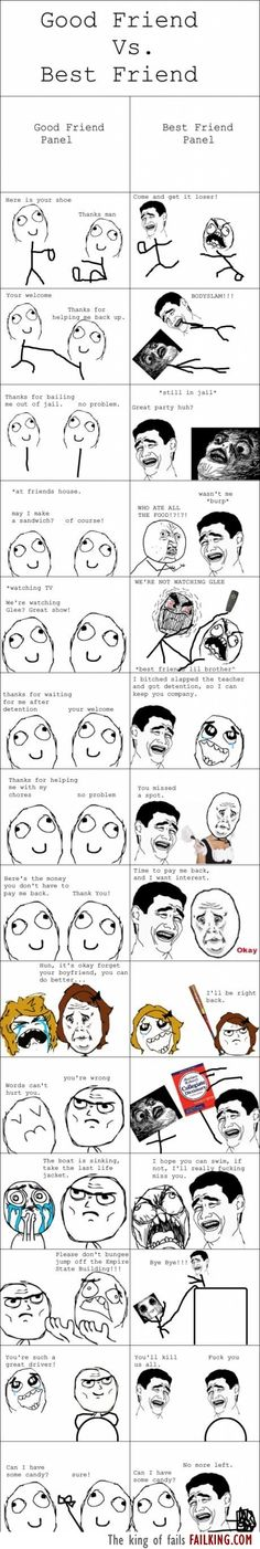 Collection of several rage comics that portray the difference between friends vs best friends. The comics are hilarious and true, too! Rage Comics, Funny Comics, Derp Comics, Best Friend Vs Friend, Best Friends Brother, Haha, Troll Face, Funny Quotes About Life, Funny Life