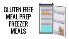 Family Meal Prep Freezer Meals (Gluten Free)