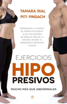 We are pleased to announce that Esfera, a top publisher in Spain has just released a new book written by Tamara Rial and Piti Pinsach entitled Hypopressive exercises, much more than abdominals. Esfera editorial is part of the biggest communication group o Massage Techniques, Back Muscles, Yoga, Book Signing, Physical Fitness, New Books, Weight Loss, Exercise, Workout
