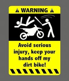 WARNING Hands of vehicle bike Harley Hat Sticker / Decal / Label Tool Lunch Box Helmet Funny Flag /Bumper / Truck / Sticker / Decal -- Awesome products selected by Anna Churchill Dirt Bike Quotes, Motorcycle Quotes, Motocross Quotes, Motocross Girls, Girl Motorcycle, Dirt Bike Room, Dirt Bike Girl, Yamaha 250, Bike Stickers