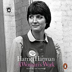 A Woman's Work by Harriet Harman #nonfiction #memoir #political #women #feminism #audiobook #audioreading