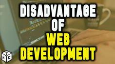 The Biggest Disadvantage of Web Development