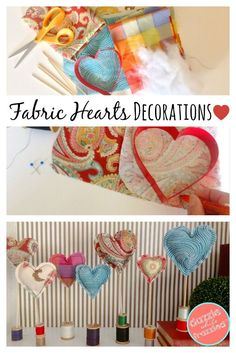 DIY Fabric Heart Decorations | Easy Sew Fabric Hearts | Valentine's Day crafts | Fabric Remnant Projects via @https://www.pinterest.com/dazzlefrazzled/