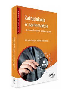 """""""Zatrudnienie w samorządzie – powołanie, wybór, umowa o pracę"""" - recenzja http://www.referendumlokalne.pl/index.php/9-uncategorised/134-zatrudnienie-w-samorzadzie-powolanie-wybor-umowa-o-prace-recenzja"""