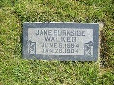 Jane Burnside Walker 1864-1904 Cause of Death: Pneumonia  Burial: Mount Pleasant City Cemetery  Mount Pleasant Sanpete County Utah, USA Plot: A_ms_100_7