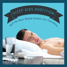 Sleep Aids Addiction And The Best Rehab Centers For Treatment  http://www.rehabcenter.net/sleep-aids-addiction-and-the-best-rehab-centers-for-treatment/