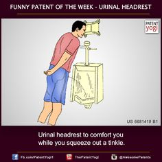 Funday Sunday – Urinal headrest to comfort you while you squeeze out a tinkle | PatentYogi