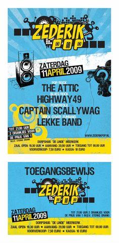 2009 - Designs voor Zederikpop, een jaarlijks muziekfestival
