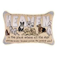 Heaven Is The Place Dogs Decorative Tapestry Toss Pillow  Order at http://amzn.com/dp/B0016AL9US/?tag=trendjogja-20