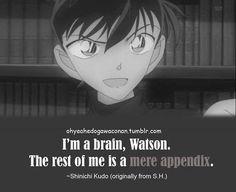 Look at Kudo quoting Sherlock...