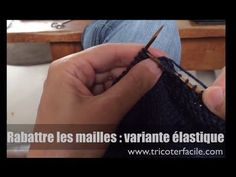 [vidéo] Rabattre les mailles souplement Knitting Videos, Knitting Stitches, Youtube Hacks, Pinterest Blog, Knit Crochet, Sewing, Tips, Point Mousse, Patience