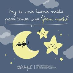 ¡A tener una gran noche! #mrwonderful #quote #party
