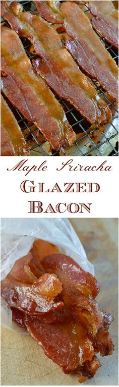 Sriracha and Maple Glazed Oven Baked Bacon - This is a sweet and spicy snack that everyone will love! Great for breakfast too. #DASANIdrops #DASANIsparkling #ad