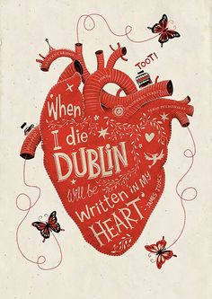 When i die Dublin will be written in my heart ...