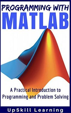 40 best matlab images on pinterest free ebooks coding and programming matlab programming with matlab for beginners a practical introduction to programming and problem solving matlab for engineers matlab for scientists fandeluxe Choice Image