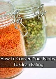 How To Stock Your Pantry For Clean Eating