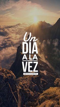 Solo un día a la vez  #CumpleTuProposito #NuncaTeRindas @soyDiegoMora