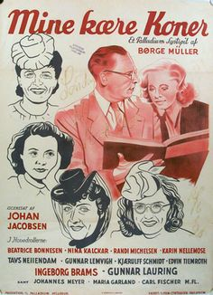 Mine kære koner (1943) En skuespiller har 4 ekskoner, og da de opdager, at der er en ny på vej, tager de affære.