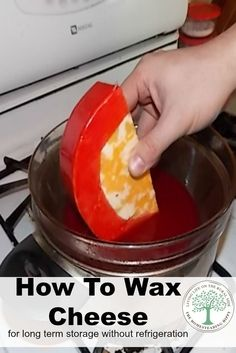 Learn how to store cheese long term without need a fridge! Easy to do waxing with step by step instructions! The HomesteadingHippy (How To Make Homemade Cheese)