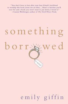 Something Borrowed , Emily Giffen