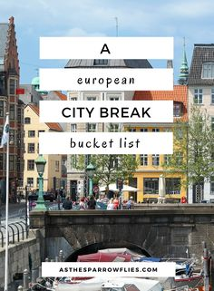 City Breaks | European Travel | Travel Tips | Europe via @SamRSparrow