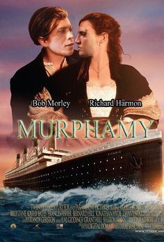 There should be a remake of the titanic but murphamy