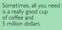 Needing a really good cup of coffee! Coffee Talk, Coffee Is Life, I Love Coffee, Coffee Quotes, Coffee Humor, Coffee Drinks, Coffee Cups, Best Starbucks Coffee, 5 Million Dollars