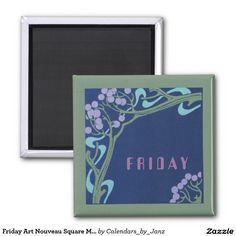 Friday Art Nouveau Square Magnet