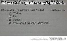 "I found my test on Pinterest!!! The caption said : ""Everybody wins when a teacher has a sense of humor."""