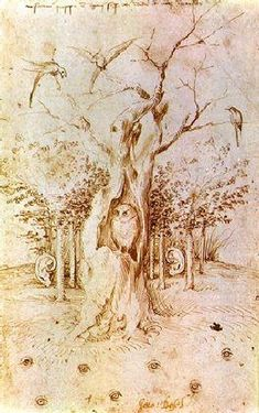 "Hieronymus Bosch, drawing of ""The field has eyes, the forest has ears"""
