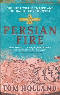 Tom Holland - Persian Fire