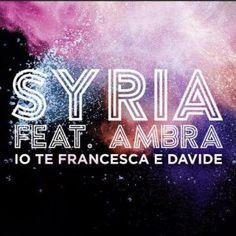 Syria – Io Te Francesca E Davide ft. Ambra Angiolini (con videoclip) – Musiclovesilence