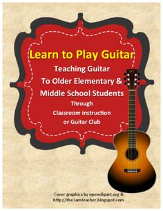 Learn to Play Guitar from merrymusic on TeachersNotebook.com -  (27 pages)  - Teaching guitar to older elementary and middle school students. Twenty easy folk songs to teach beginning chords.