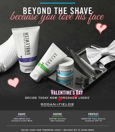 Rodan + Fields Beyond the Shave for him. Valentine's Day