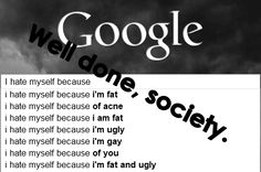 Well done, society.